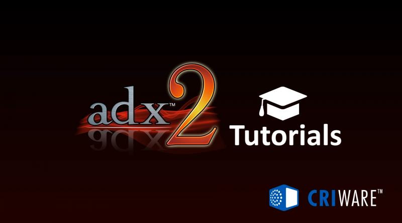 ADX2VideoTutorials