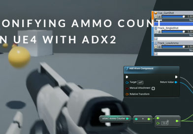 Sonifying Ammo Count in UE4 with ADX2
