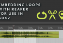 Embedding Loops with Reaper for use in ADX2