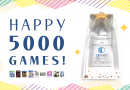 Happy 5000 GAMES!