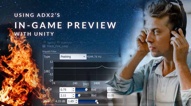 20190926_Using ADX2's In-Game Preview with Unity