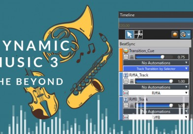 Dynamic Music with ADX2 – Part3: The Beyond