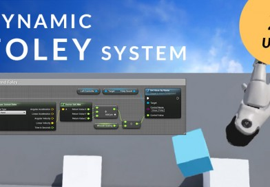 Implementing a Dynamic Foley System in UE4 for VR