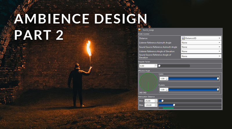 Ambience Design Part 2